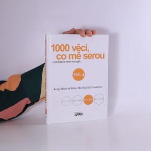 náhled knihy - 1000 věcí, co mě serou : ...one hate is never enough... vol.4