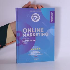 náhled knihy - Online marketing : tvorba zarábajúceho webu