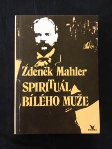 náhled knihy - Spirituál bílého muže - A. Dvořák (lam, 200 s.)