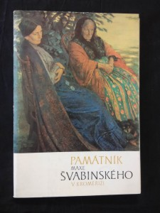Památník Maxe Švabinského v Kroměříži (Obr, 80 s., 74 vyobr.)