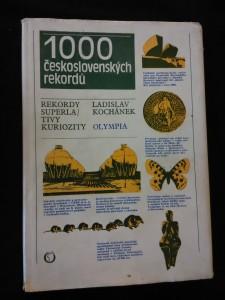 1000 československých rekordů (Ocpl, 187 s., 1. vyd.)