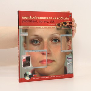 náhled knihy - Digitální fotografie : prohlížení, úpravy, tisk (+ CD a 3D brýle)