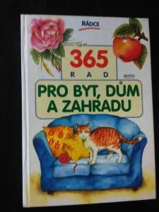 náhled knihy - 365 rad pro byt, dům a zahradu (lam, 220 s., il. L. Pitrová)
