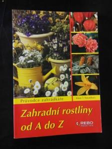 Zahradní rostliny od A do Z (A4, lam, 320 s., bar foto)