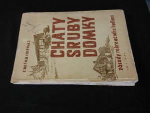 Chaty, sruby, domky (A4, Obr, 196 s., il.)