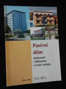 náhled knihy - Pasivní dům - zkušenosti z Rakouska a české začátky (A4, 20 s., tab, il., foto)