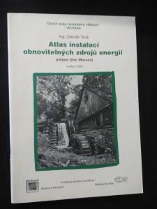 náhled knihy - Atlas instalací obnovitelných zdrojů energií - oblast jižní Morava (A4, Obr, 46 s.)