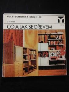 náhled knihy - Co a jak se dřevem (A4, Obr, 176 s., 186 obr., 4 tab.)