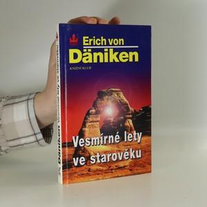 náhled knihy - Vesmírné lety ve starověku. Po stopách všemohoucích