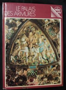 náhled knihy - Le Palais des Armures (lam, 184 s., il a čb foto, 16 s bar fotopříl.)