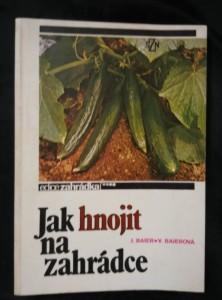 náhled knihy - Jak hnojit na zahrádce (Obr, 208 s.)