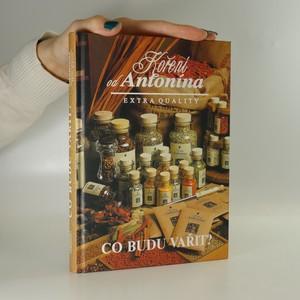 náhled knihy - Co budu vařit? Koření od Antonína