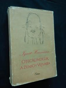 náhled knihy - Otec Kondelík a ženich Vejvara (Ocpl, 344 s., il. K. Souček)