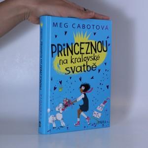 náhled knihy - Princeznou na královské svatbě