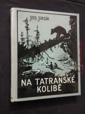 náhled knihy - Na tatranské kolibě (A4, Ocpl, 192 s., il. V. Panuška)