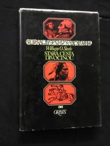 náhled knihy - Stará cesta divočinou (Ocpl, 144 s.)