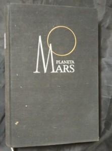 náhled knihy - Planeta Mars (Ocpl, 286 s., příl. - místopis Marsu)