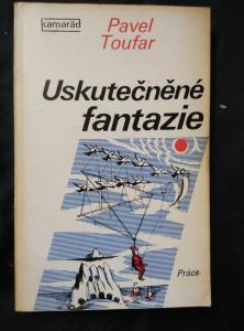 náhled knihy - Uskutečněné fantazie (Obr, 240 s., 24 s příl)