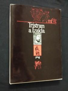 náhled knihy - Tristram a Izalda (A4, Ocpl, 111 s., il. Běhounek, Born, Tesař)