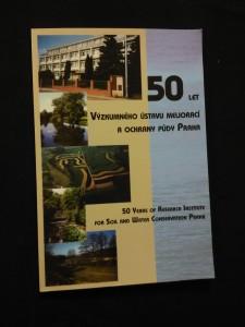 náhled knihy - 50 let Výzkumného ústavu meliorací a ochrany půdy Praha (Obr, 103 s.)