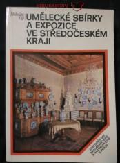 náhled knihy - Umělecké sbírky a expozice ve středočeském kraji (Obr., 280 s.)