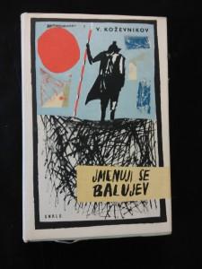 Jmenuji se Balujev (Ocpl, 263 s. ob. A. Born)