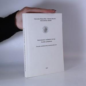 náhled knihy - Determinanty sociálneho rozvoja. Sociálne podnikanie (slovensky)