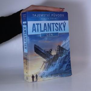 náhled knihy - Atlantský gen. 1. díl. Tajemství původu