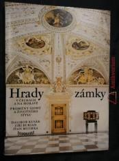 Hrady a zámky v Čechách a na Moravě - Proměny slohů a životního stylu (A4, Ocpl, 208 s. vč. obr příl.)