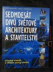 Sedmdesát divů světové architektury a stavitelství (Ocpl, 304 s.)