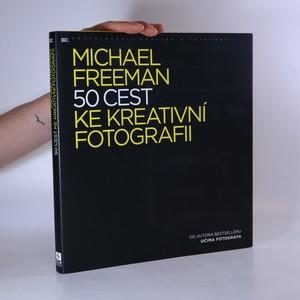 náhled knihy - 50 cest ke kreativní fotografii