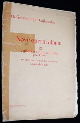 náhled knihy - Nové operní album : 12 výňatků z oper a baletů : pro klavír na dvě ruce v snadném slohu