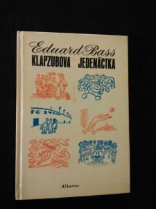 Klapzubova jedenáctka (lam, 132 s., ob a il. J. Čapek)