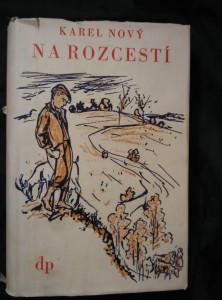 náhled knihy - Na rozcestí (Oppl, 380 s., ob a il. V. Sedláček)