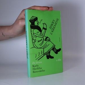 náhled knihy - Jiskry z křemene. Ze života a díla Karla Havlíčka Borovského