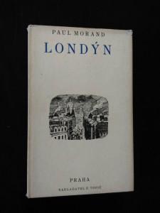 Londýn (Ocpl, 242 s. dřevoryt na ob a typo C. Bouda)