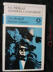náhled knihy - Na příkaz admirála Canarise (Ocpl., 352 s.)