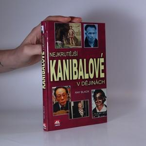 náhled knihy - Nejkrutější kanibalové v dějinách