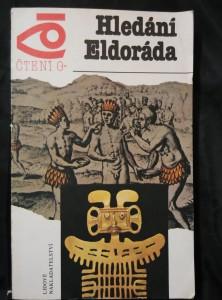 náhled knihy - Hledání Eldoráda (Obr, 240 s., il., mapky)