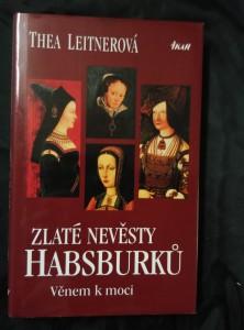 Zlaté nevěsty Habsburků (pv, 208 s.)