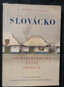 náhled knihy - Slovácko - Architektonický vývoj vesnice (Ocpl, 236 s.)