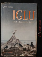 náhled knihy - Iglu - Ze života eskymáckého kmene (Obr, 214 s.)
