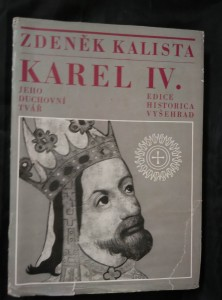 Karel IV. - Jeho duchovní tvář (Ocpl, 254 s.)