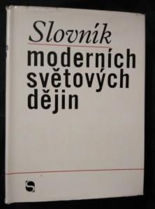 náhled knihy - Slovník moderních světových dějin (Ocpl, 688 s.)