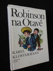 náhled knihy - Robinson na Otavě a jiné příběhy ze Šumavy (Ocpl, ob a il. M. Váša)