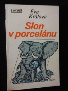 náhled knihy - Slon v porcelánu (Obr, 191 s., il. J. Winter-Neprakta)