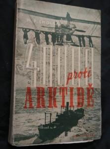 Čtyřicet tisíc proti Arktidě (Obr, 285 s.)