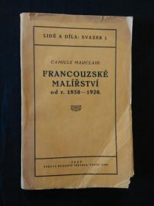 náhled knihy - Francouzské malířství od r. 1850 -1920 (Obr, 156 s.)