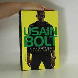 náhled knihy - Usain Bolt : rychlejší než blesk : můj životopis