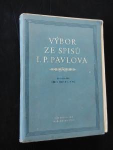 Výbor ze spisů I. P. Pavlova (Obr, 408 s.)